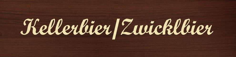 Kellerbier / Zwicklbier
