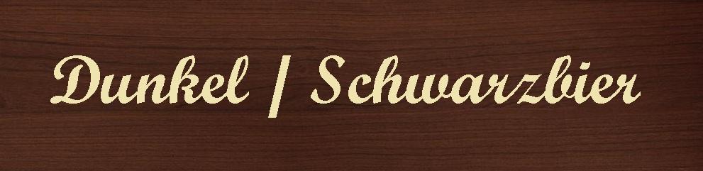 Dunkel / Schwarzbier